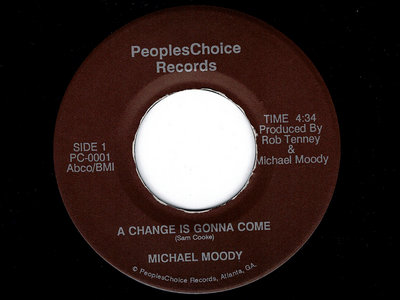 A CHANGE IS GONNA COME / AINT THAT PECULIAR - MICHAEL MOODY main photo