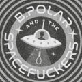 B.Polar & the Spacefuckers image