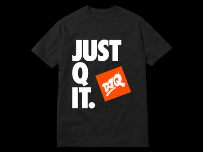 DJ Q - Black Just Q It T-shirt main photo