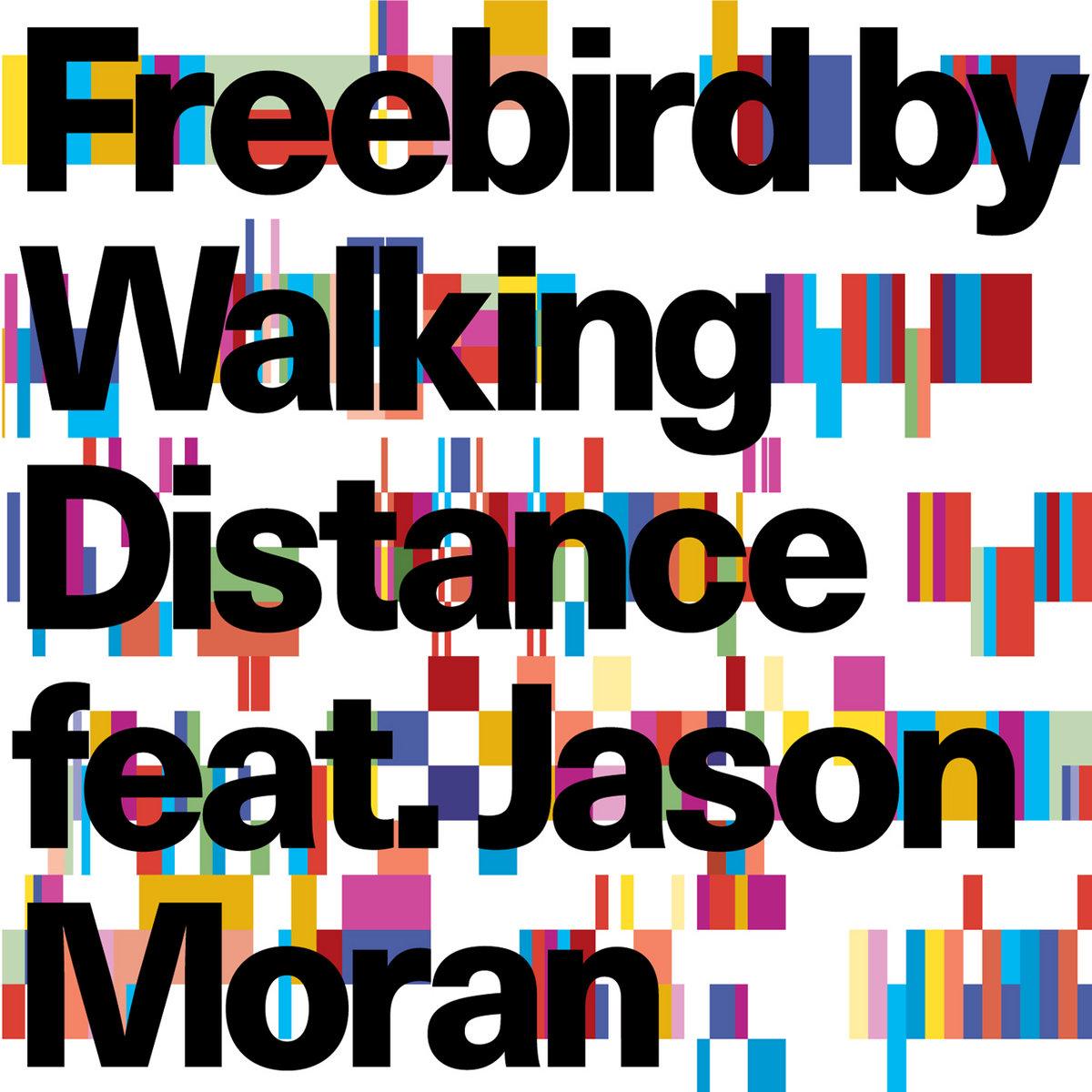 Freebird | Walking Distance