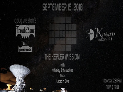 The Kepler Mission at the Troubadour on September 15 main photo