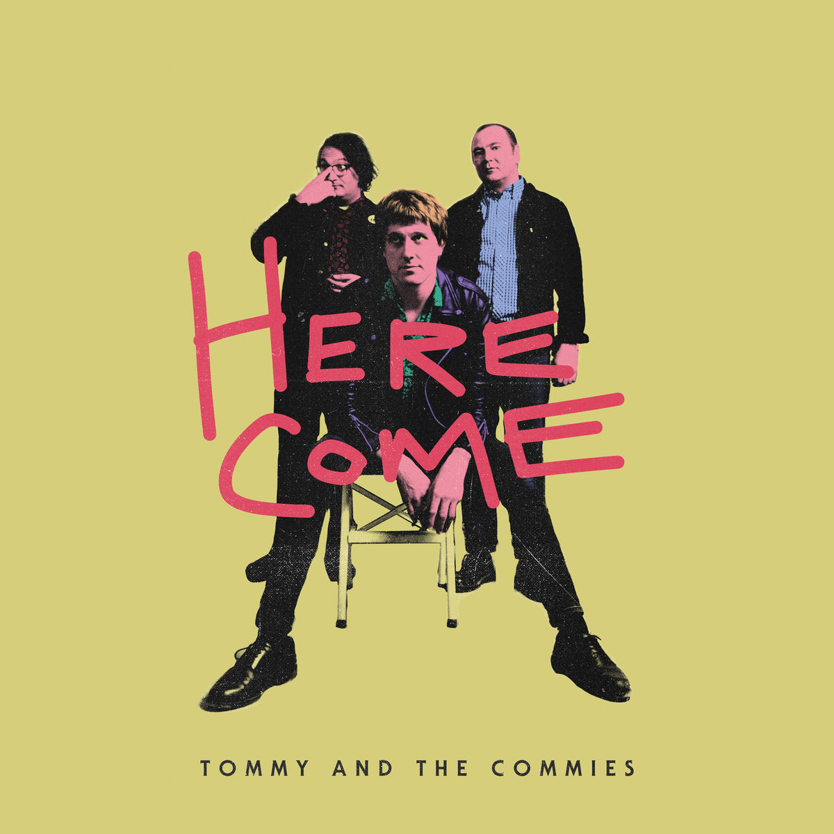 Commies Are Coming Commies Are Coming >> Tommy And The Commies Here Come Lp Slovenly Recordings