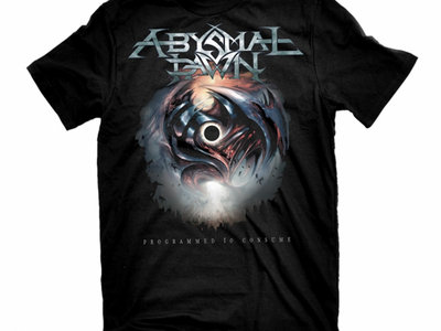 Abysmal Dawn - Programmed To Consume T-Shirt XXXX Large main photo