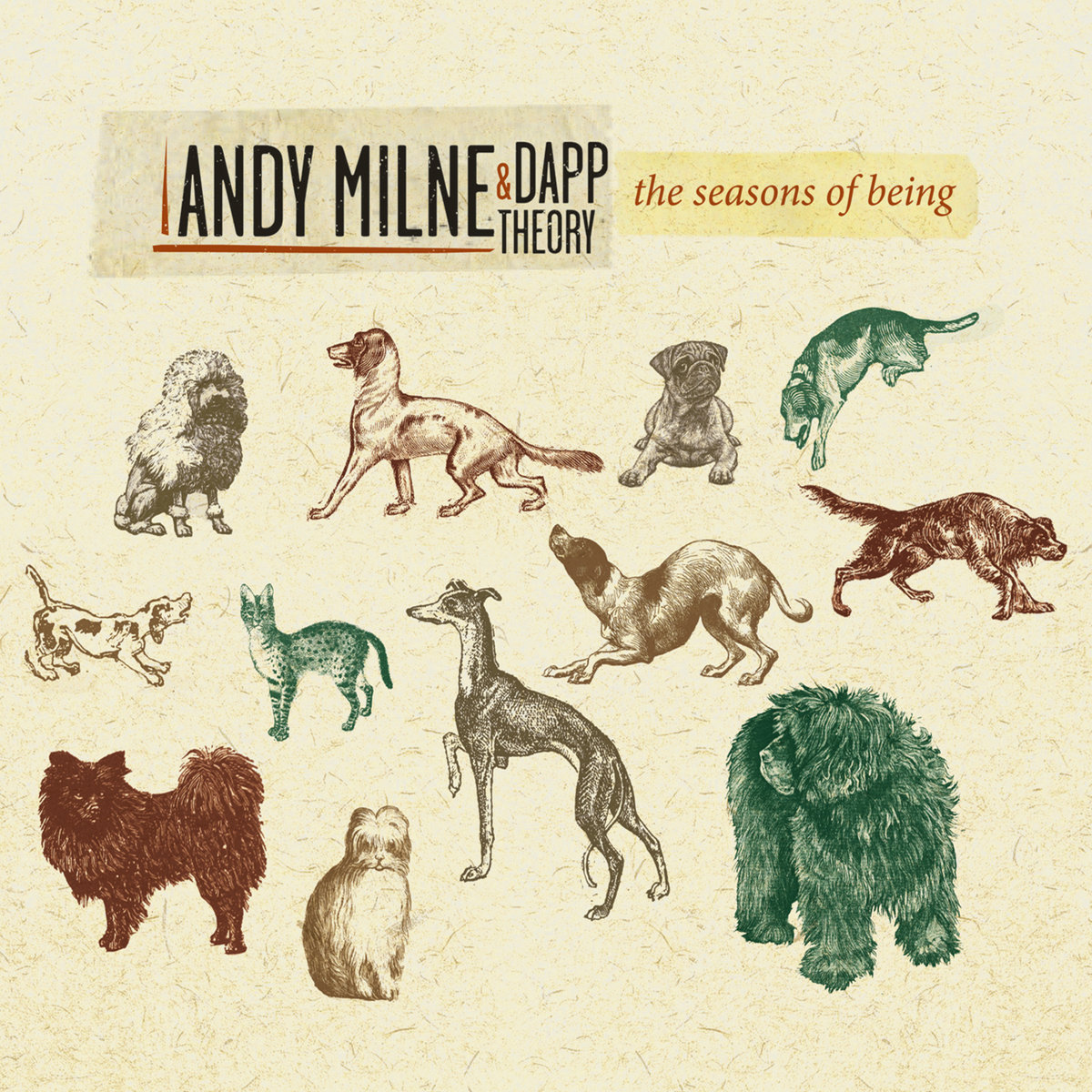 The Seasons of Being   Andy Milne & Dapp Theory