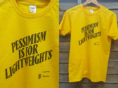 'Pessimism Is For Lightweights' t-shirt photo