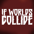 If Worlds Collide image