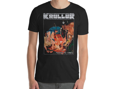 Krullur - ...Failure To Comply T-Shirt main photo