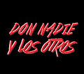 Don Nadie & Los Otros image