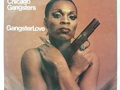 Gangster Love - Chicago Gangsters - VG+ main photo