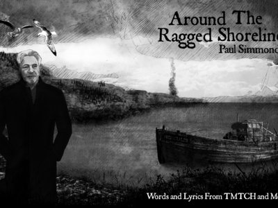 Around the Ragged Shoreline - Lyrics and Words from TMTCH and More by Paul Simmonds main photo