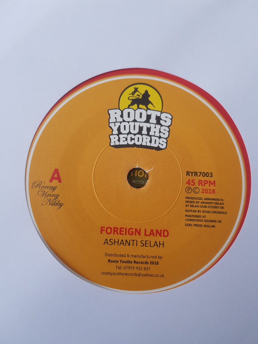 FOREIGN LAND ASHANTI SELAH RYR 7003 | ROOTS YOUTHS RECORDS