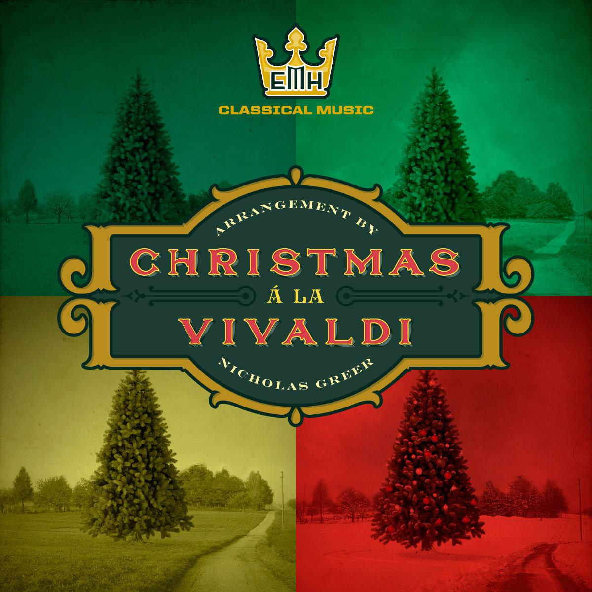 Streaming Christmas Music.Christmas A La Vivaldi Emh Classical Music