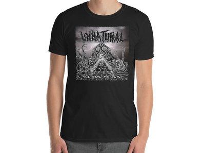 Unnatural - The Path To Ruin T-Shirt main photo