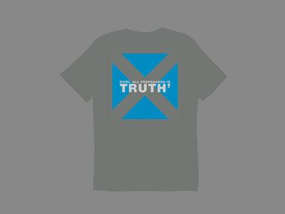 "D/UEL ""All Propaganda is Truth"" T-Shirt (Dark Grey) main photo"