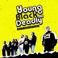 Young Black and Deadly image