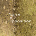 Noise In Opposition image