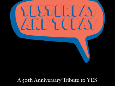 Yesterday and Today - A 50th Anniversary To Yes (1 CD plus 2 Downloadable Bonus tracks) main photo