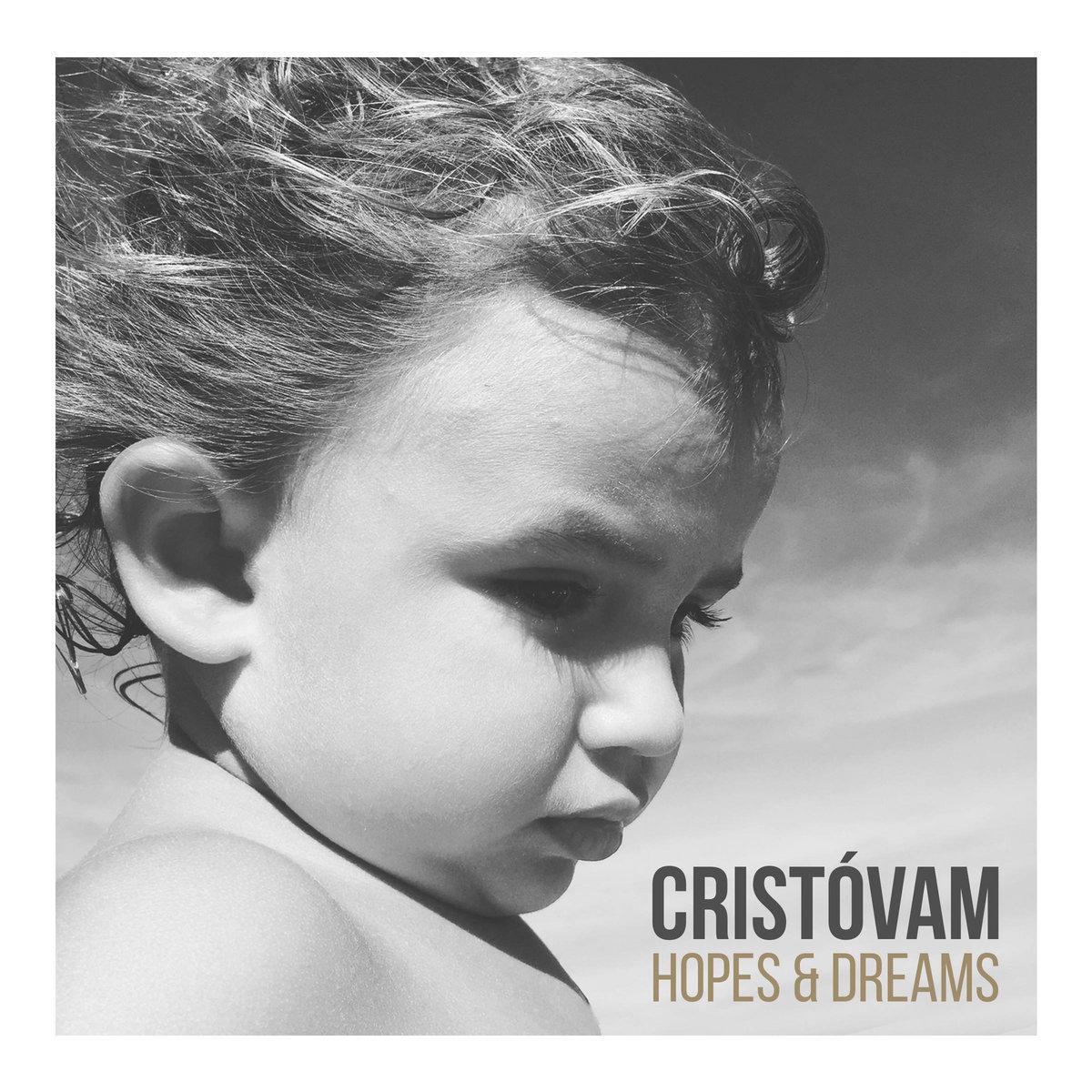 Hopes & Dreams   Cristóvam