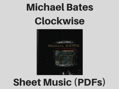 Michael Bates | Clockwise | Sheet Music (PDF) main photo