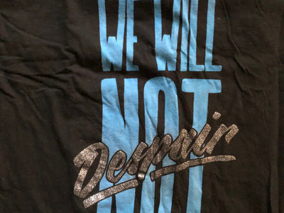 We Will Not Despair Tee main photo
