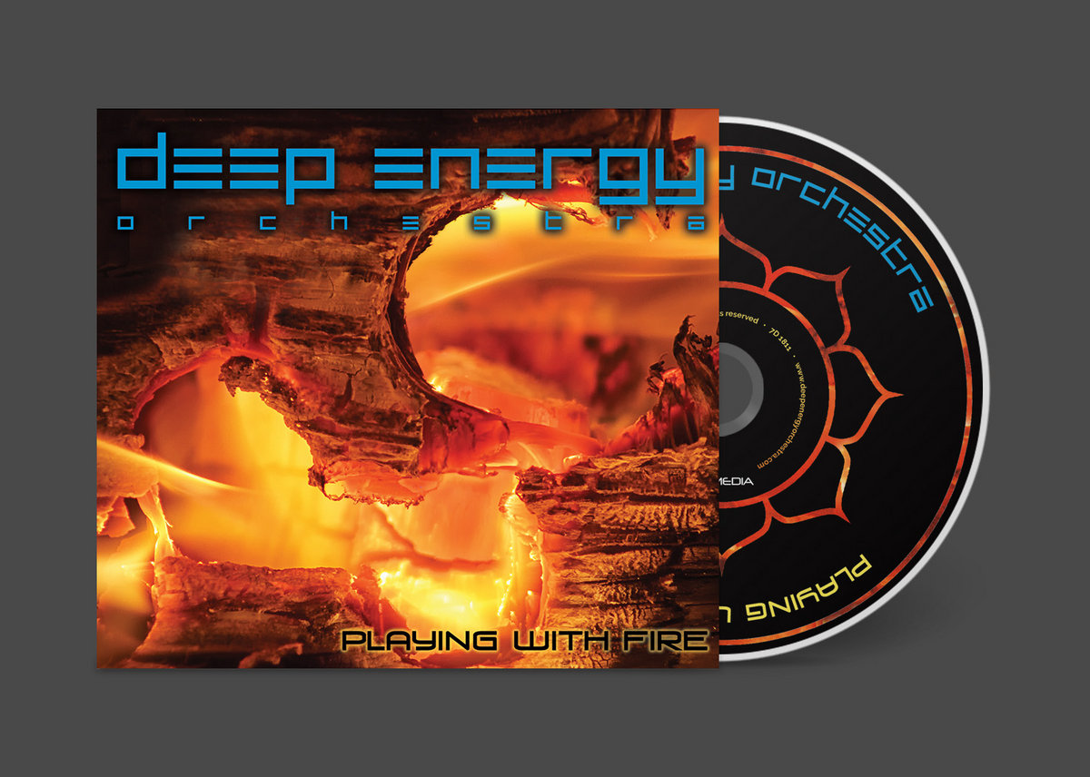 Playing With Fire Deep Energy Orchestra
