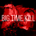 Big Time Kill image