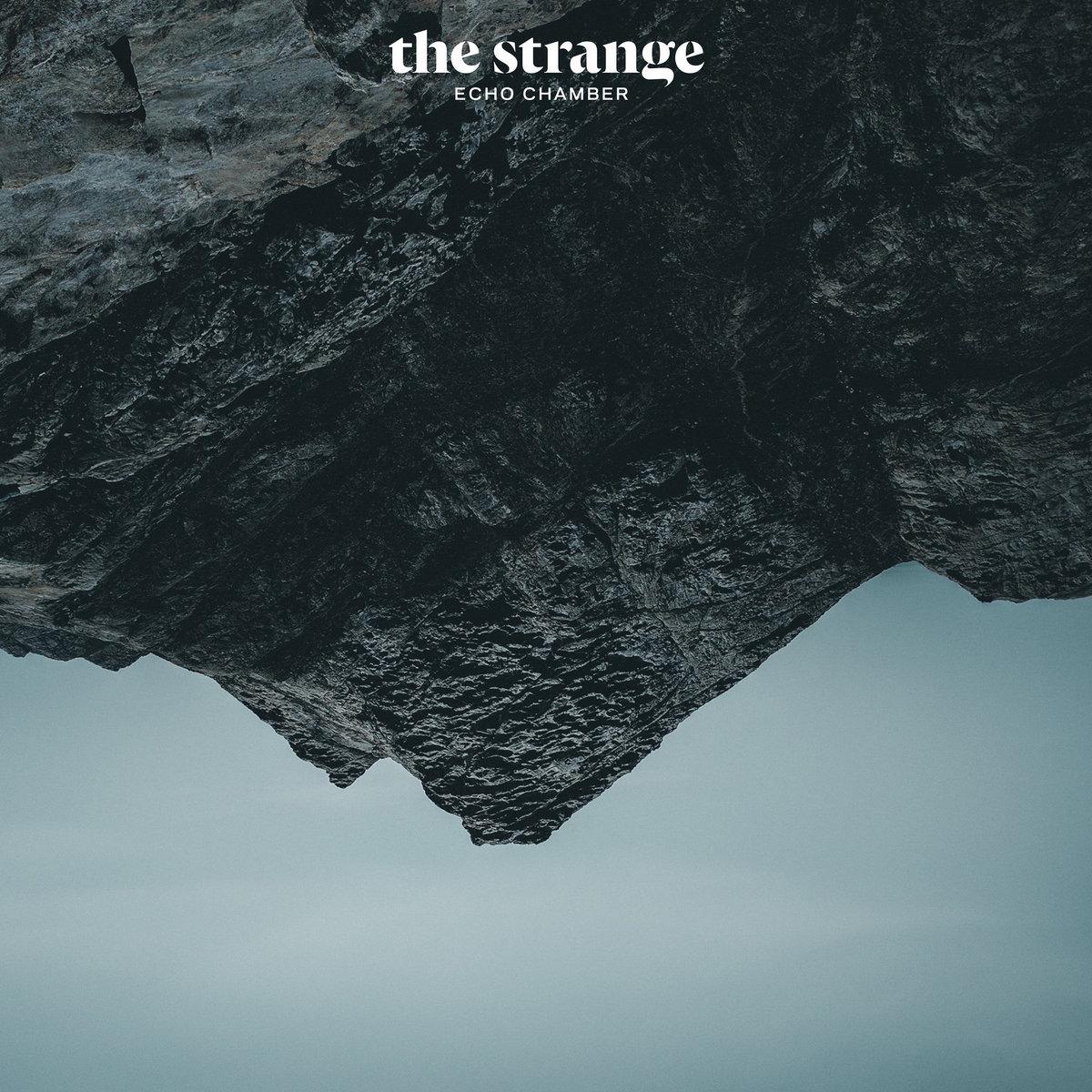 Echo Chamber | The Strange