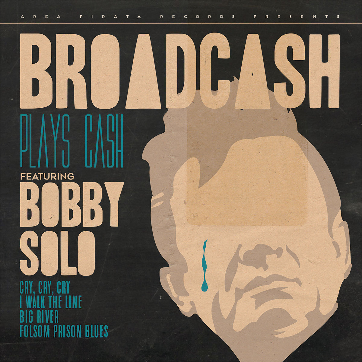 Broadcash plays Cash featuring Bobby Solo | Area Pirata Rec