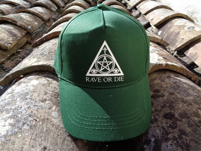 RAVE OR DIE cap - FOREST GREEN with white logo main photo
