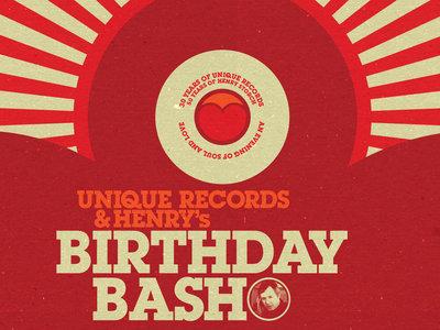 Unique Records & Henry's Birthday Bash main photo