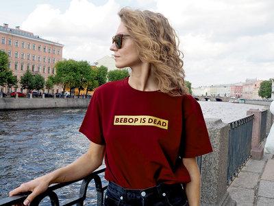 'BEBOP IS DEAD' Burgundy T-Shirt main photo