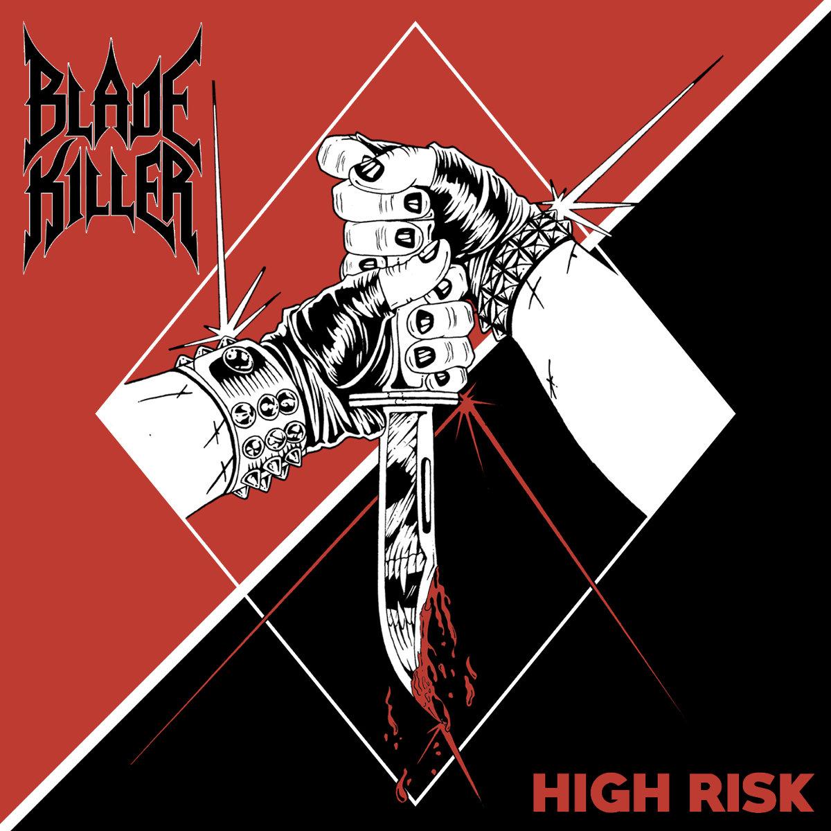 High Risk | Blade Killer