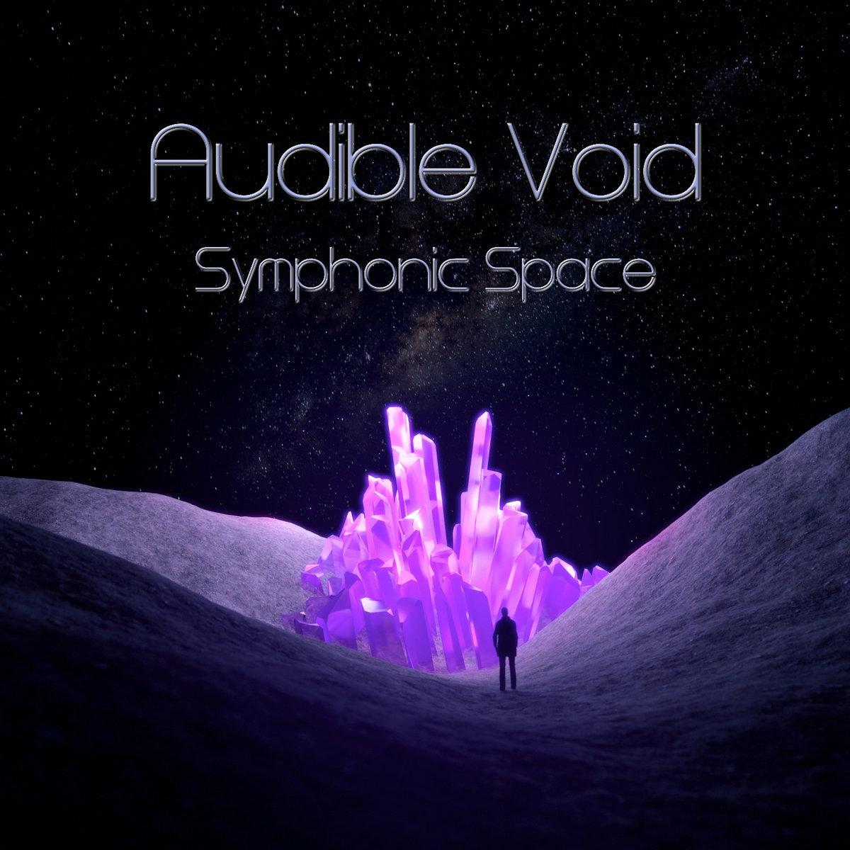 Symphonic Space | Audible Void