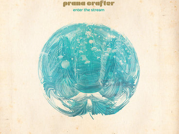 Prana Crafter / Enter The Stream main photo