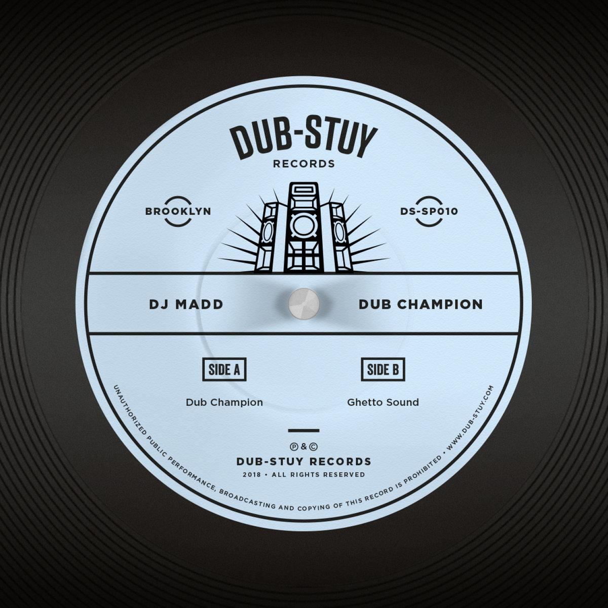 DJ Madd - Ghetto Sound | Dub-Stuy
