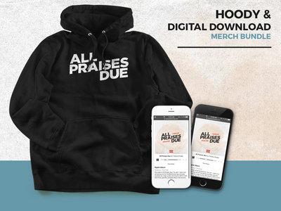 All Praises Due Hoody & Digital Download (blk/wht) main photo
