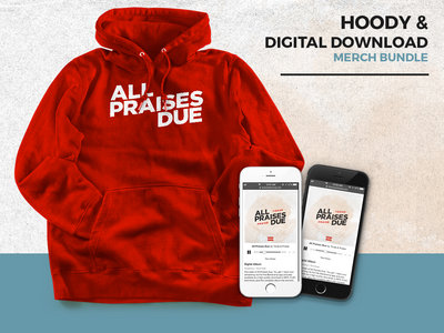 All Praises Due Hoody & Digital Download (rd/wht) main photo