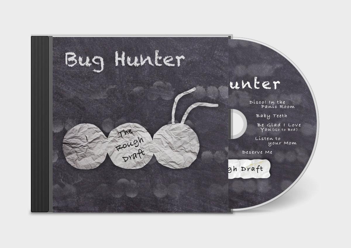 The Rough Draft | Bug Hunter