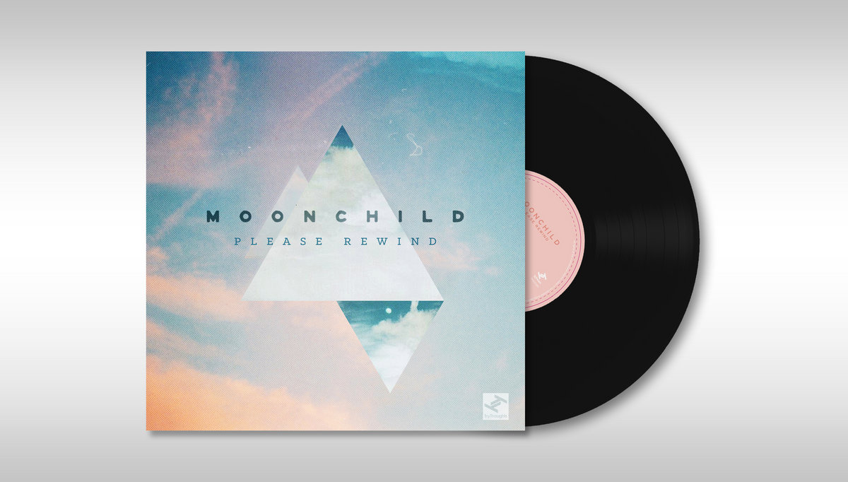 Please Rewind   Moonchild