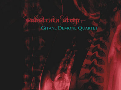 GITANE DEMONE QUARTET: Substrata Strip CD main photo