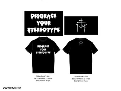 DISGRACE YOUR STEREOTYPE T-SHIRT main photo