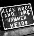 Hank Wood and the Hammerheads image