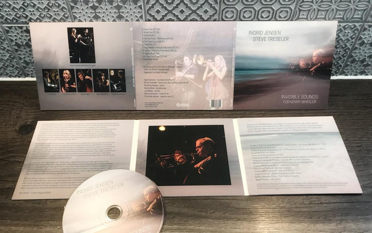 Invisible Sounds: For Kenny Wheeler   Ingrid Jensen & Steve Treseler