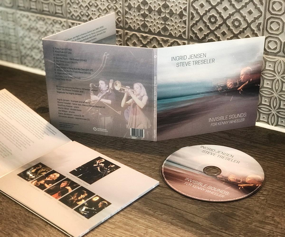 Invisible Sounds: For Kenny Wheeler | Ingrid Jensen & Steve