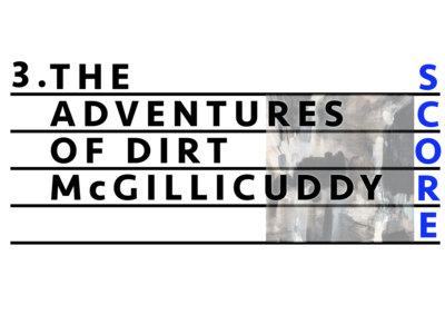 3. The Adventures of Dirt McGillicuddy [Digital PDF Score Only] main photo
