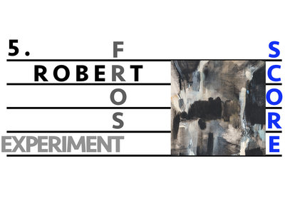 5. The Robert Frost Experiment [Digital PDF Score Only] main photo