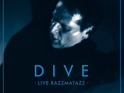 DIVE: Live Razzmatazz Vinyl main photo