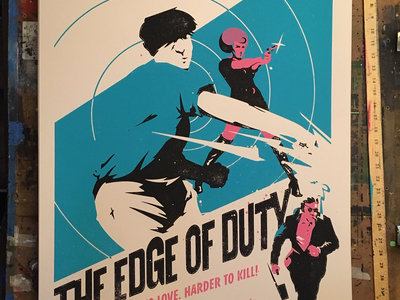 "EDGE OF DUTY 24""x 36"" screenprinted poster main photo"