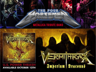 THE FOUR HORSEMEN (Metallica Tribute) & VERMITHRAX at Jergels, Friday, Jan 4th, 2019. main photo