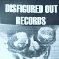Disfigured Out Records image
